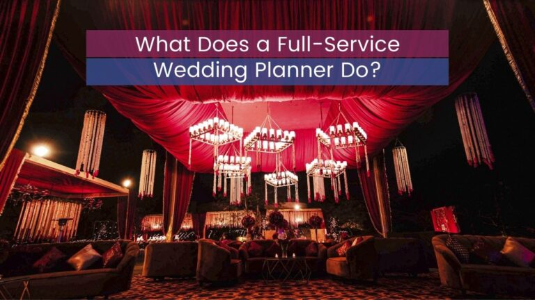What Does a Full-Service Wedding Planner Do?
